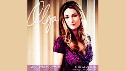 Olga - It Is What It Is