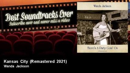 Wanda Jackson - Kansas City - Remastered 2021
