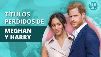 Meghan Markle y el Príncipe Harry: ¿Qué títulos han perdido por su amor? | Meghan Markle and Prince Harry: What titles have they lost for their love?
