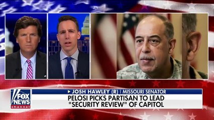Hawley calls Pelosi's pick to lead Capitol review 'absolutely outrageous'
