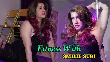 Fitness With Smilie Suri