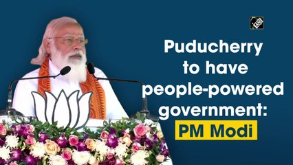 Puducherry to have people-powered government: PM Narendra Modi