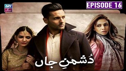 Dushman E Jaan - Episode 16   Mohib Mirza & Madiha Imam   ARY Zindagi