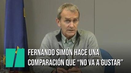 """Fernando Simón hace una comparación y avisa: """"Sé que esto no va a gustar en algunos sectores"""""""