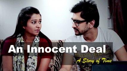 Drama - Short Film Premiere | An Innocent Deal | Hindi