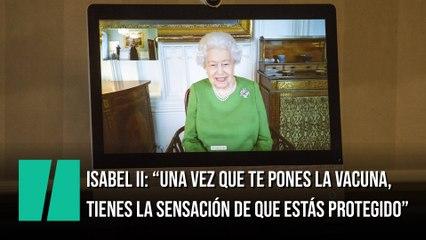 Isabel II anima a la gente a vacunarse
