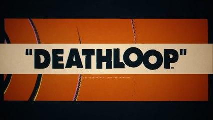 Deathloop - Gameplay Trailer - déjà vu PS5