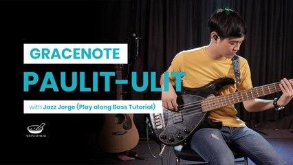 Gracenote - Paulit-ulit (Play Along Bass Tutorial with Jazz Jorge)