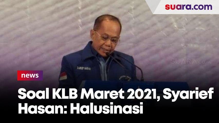 Pendiri Partai Demokrat Mau Gelar KLB Maret 2021, Syarief Hasan: Halusinasi