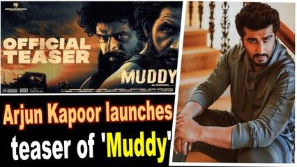 Arjun Kapoor launches teaser of mud racing flick 'Muddy' on social media