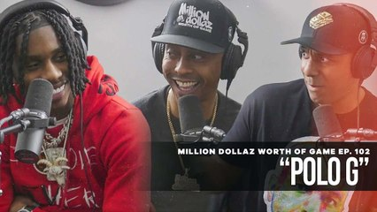 """FULL VIDEO: MILLION DOLLAZ WORTH OF GAME EP:102 """"FEATURING POLO G"""""""