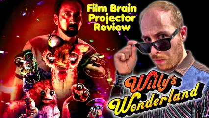 Projector: Willy's Wonderland (REVIEW)