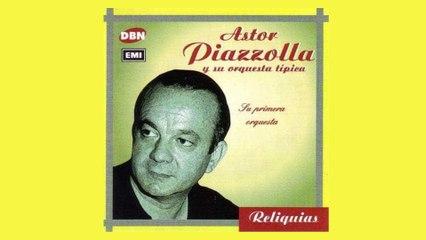 Astor Piazzolla - El Pillete