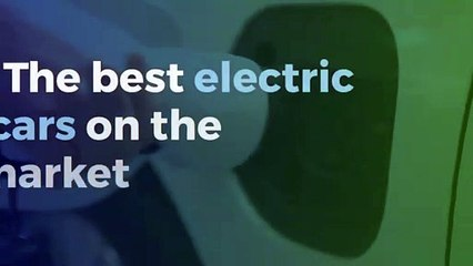 The best electric cars on the market