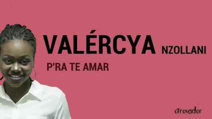 Valércya Nzollani - Pra Te Amar [Official Lyric Video] - (Original Rumba Version)