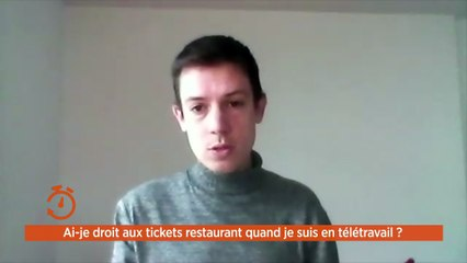 La minute de vos droits confinée - Ai-je droit aux tickets restaurant quand je suis en télétravail ?