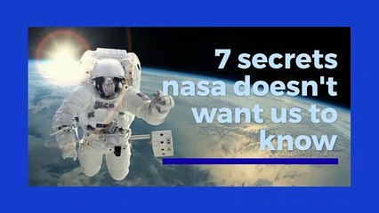 7 secrets nasa doesn't want us to know