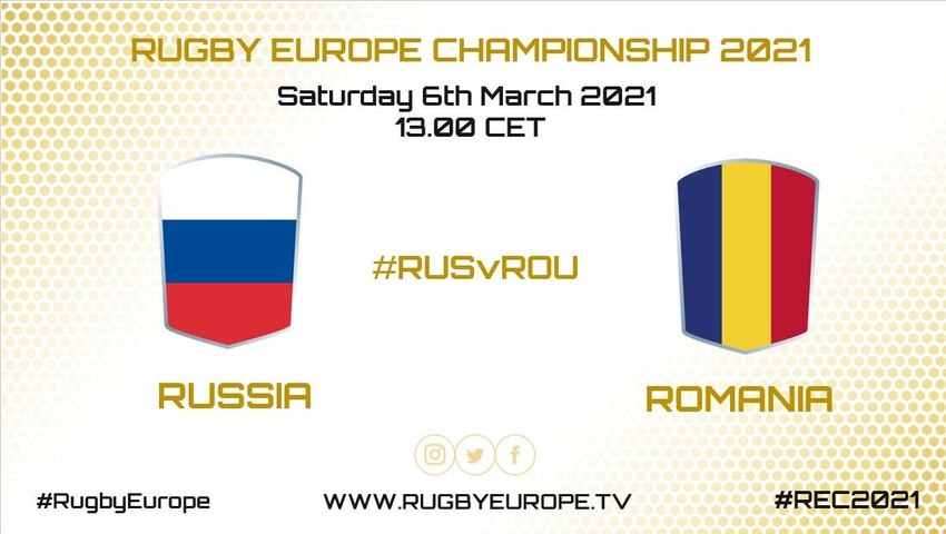 RUSSIA /  ROMANIA - RUGBY EUROPE CHAMPIONSHIP 2021