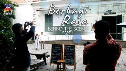 Berbagi Rasa (Behind The Scene) Part I