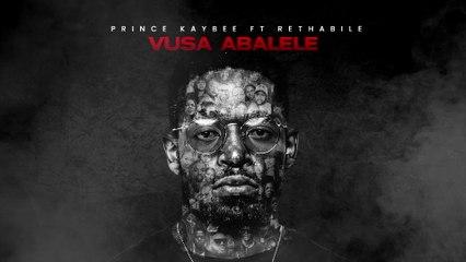 Prince Kaybee - Vusa Abalele
