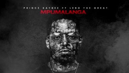 Prince Kaybee - Mpumalanga