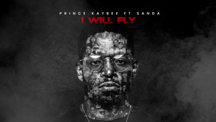 Prince Kaybee - I Will Fly