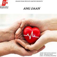 Ang Daan   Reet Kaur   Jaskaran Singh   Shashi Films   2021
