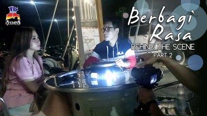 Berbagi Rasa (Behind The Scene) Part II