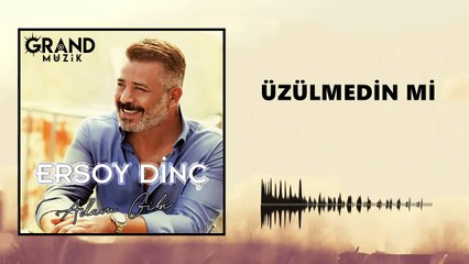 Ersoy Dinç - Üzülmedin Mi (Official Audio)