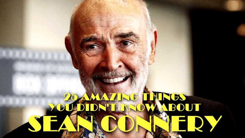 25 AMAZING Things You Didn't Know About Sean Connery