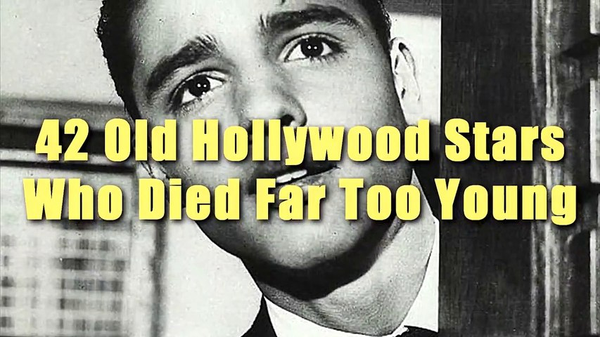 42 Old Hollywood Stars Who Tragically Died Far Too Young