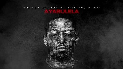 Prince Kaybee - Ayabulela