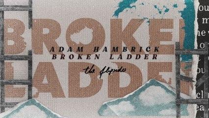 Adam Hambrick - Broken Ladder