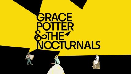 Grace Potter And The Nocturnals - Never Go Back