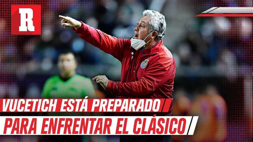 El clásico para Chivas es muy significativo y hay que buscar el triunfo, aseguró Víctor Manuel Vucetich