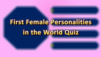 First Female Personalities in the World Quiz  International Women's Day Quiz  March 8  GK Quiz