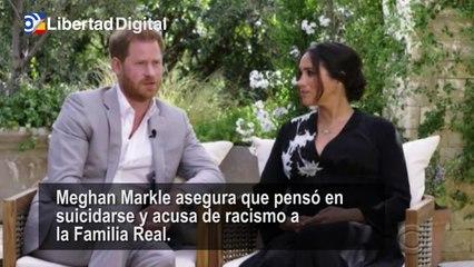 Meghan Markle asegura su entrevista con Oprah que pensó en suicidarse y acusa de racismo a la Familia Real