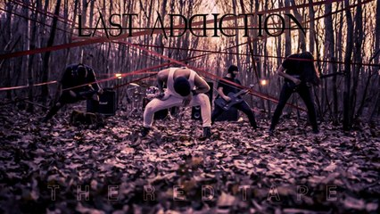 Last Addiction - The Red Tape