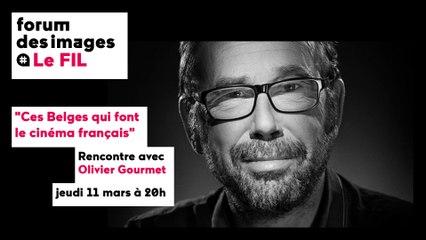 LE FIL — Rencontre avec Olivier Gourmet (11/03/2021)