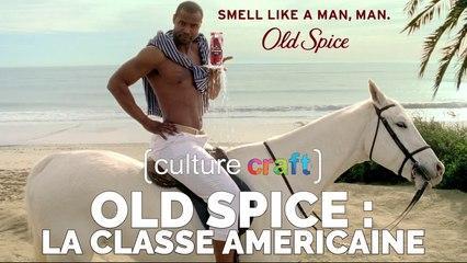 Old Spice : la classe américaine - Culture Craft