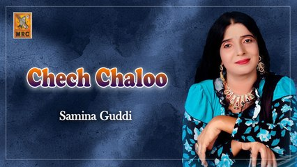 Samina Guddi - Chech Chaloo - Sindhi Top Songs