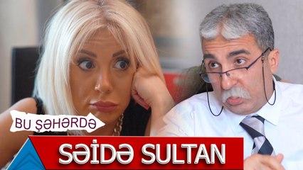 Bu Şəhərdə - Seide Sultan