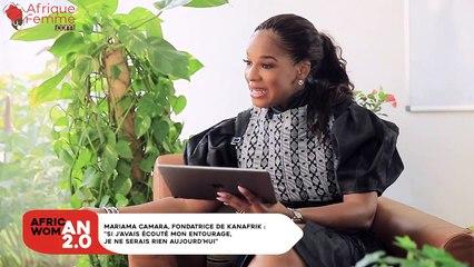 "Mariama Camara, Fondatrice de Kanafrik : ""Si j'avais écouté mon entourage, je ne serais rien aujourd'hui"""