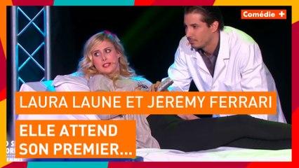 Laura Laune et Jérémy Ferrari - Elle attend son premier...  - Comédie+