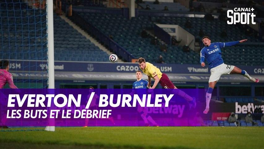 Les buts et le débrief d'Everton / Burnley