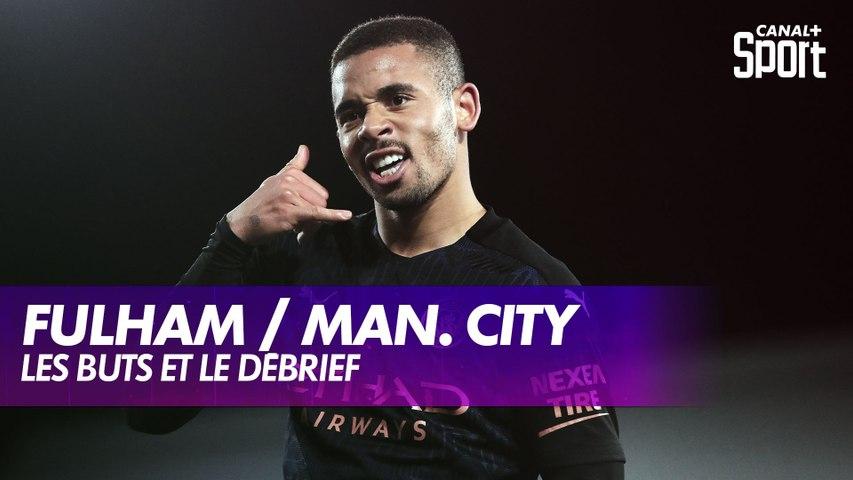 Les buts et le débrief de Fulham / Manchester City - Premier League (J28)