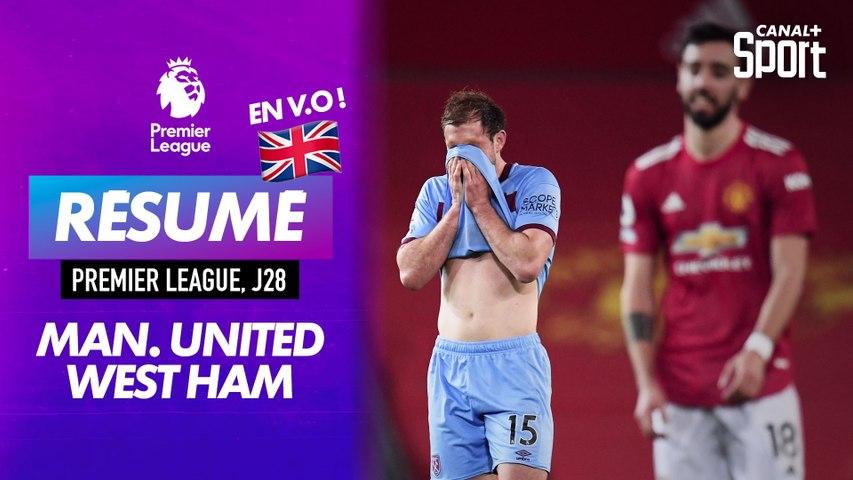 Le résumé de Manchester United / West Ham en VO - Premier League J28