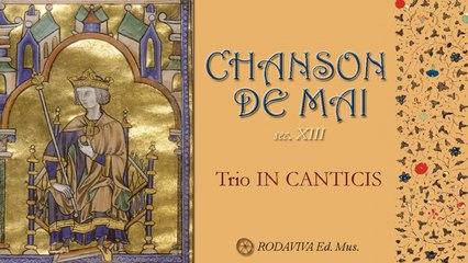 Trio IN CANTICIS - CHANSON DE MAI