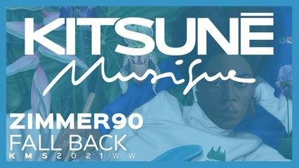 Zimmer90 - Fall Back - | Kitsuné Musique