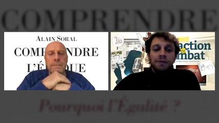 Alain Soral – D'où vient l'idée d'égalité ?